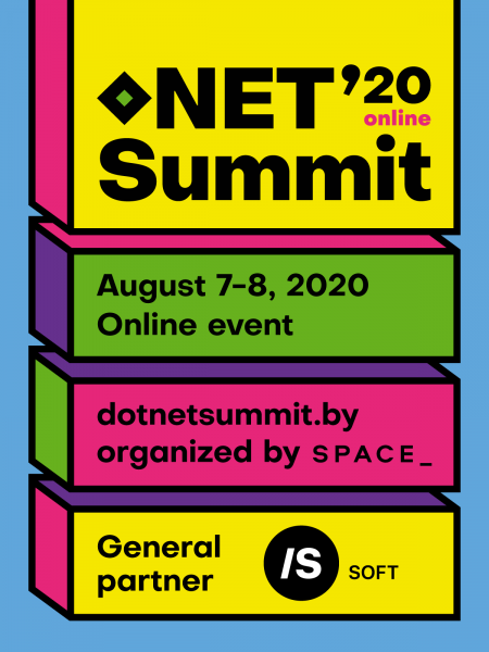 .NET Summit is the annual community driven .NET conference established in Minsk, Belarus in 2017. This year the conference will held online on August 7-8.